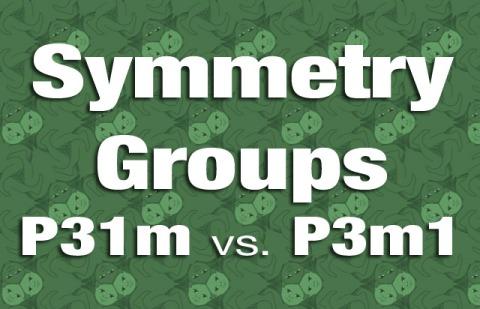 Symmetry Groups P31m vs. P3m1 Explained